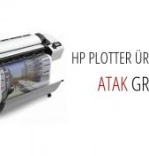 HP Plotter Ürünleri Atak Grup'ta